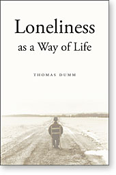 DUMM Loneliness as a Way of Life