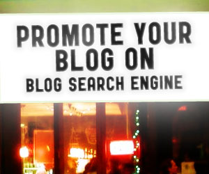 Promote Your Blog via BlogSearchEngine